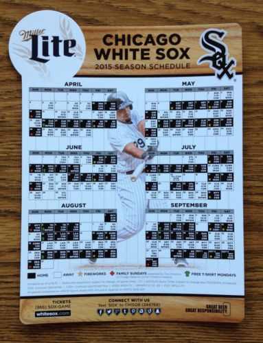 Presented by Miller Lite white sox magnet schedule 2015 - april 10