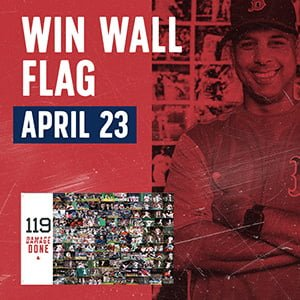 Red Sox - Win Wall Flag